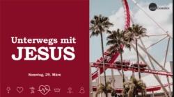 Unterwegs mit Jesus - Mächtiger als der Tod [video]
