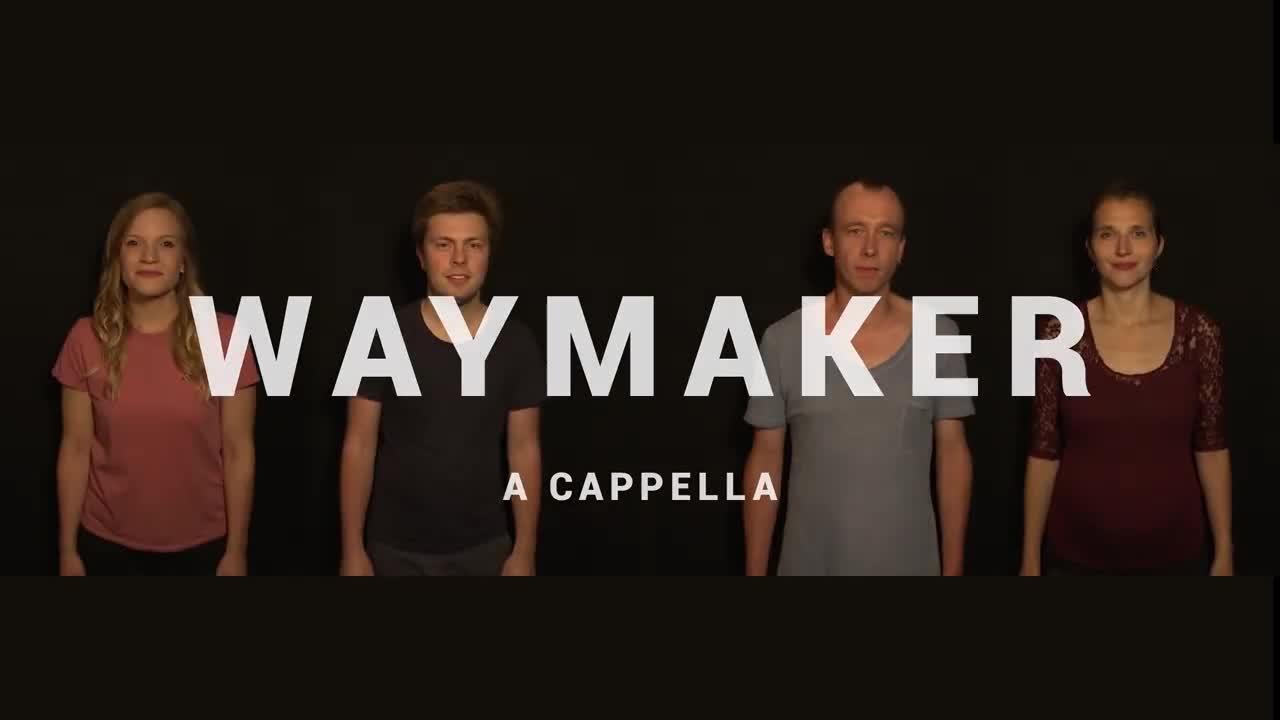 WAYMAKER A CAPPELLA COVER