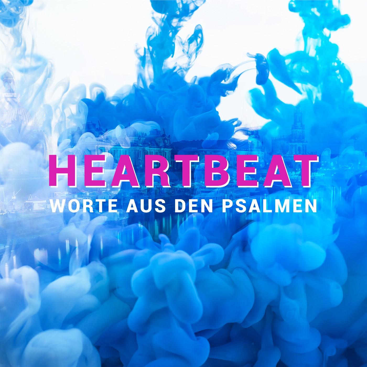 Heartbeat - Worte aus den Psalmen Teil 2 [video]