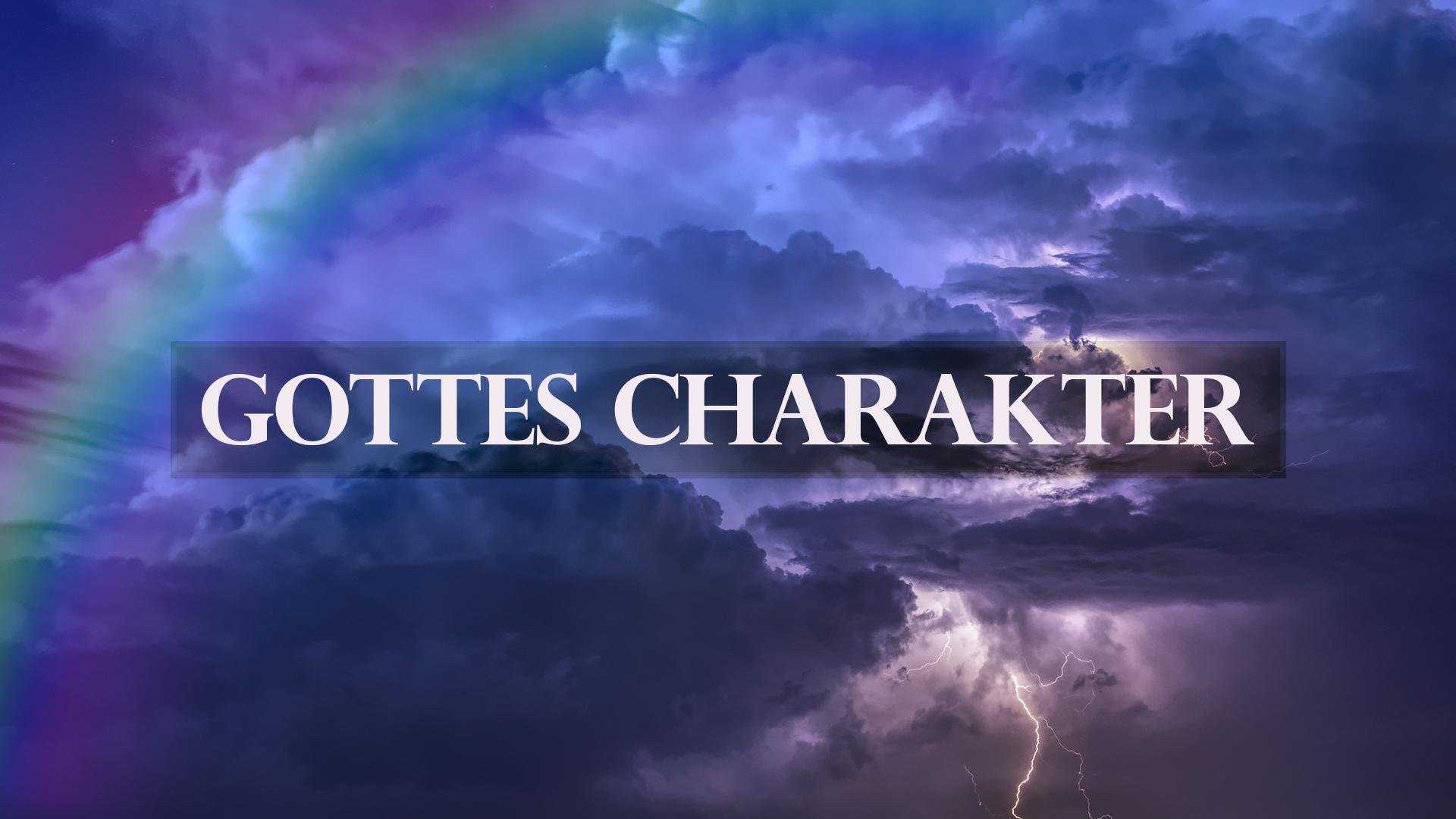 Gottes Charakter - Gott stellt sich vor [audio]